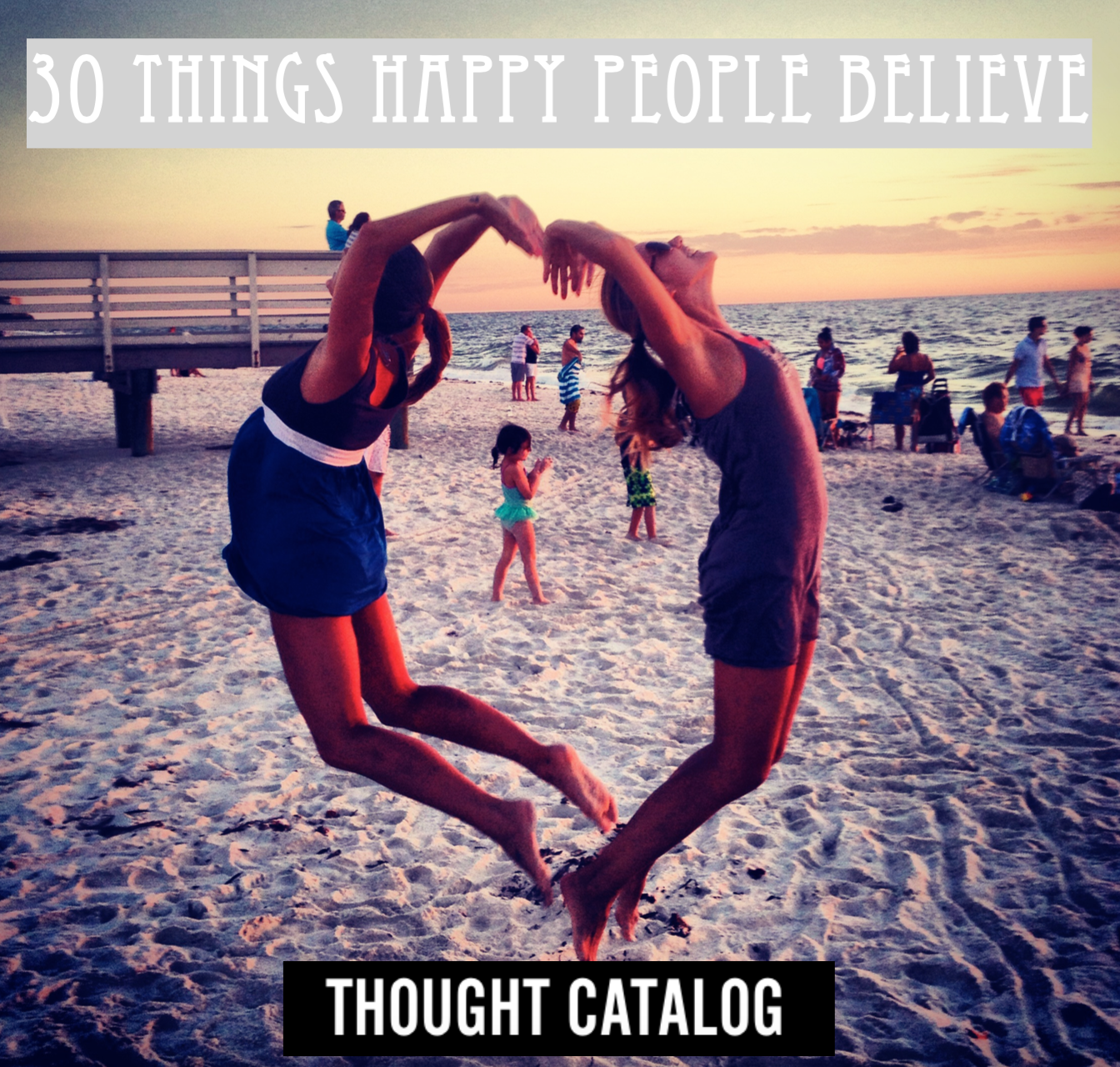 30 Things Happy People Believe carly benson