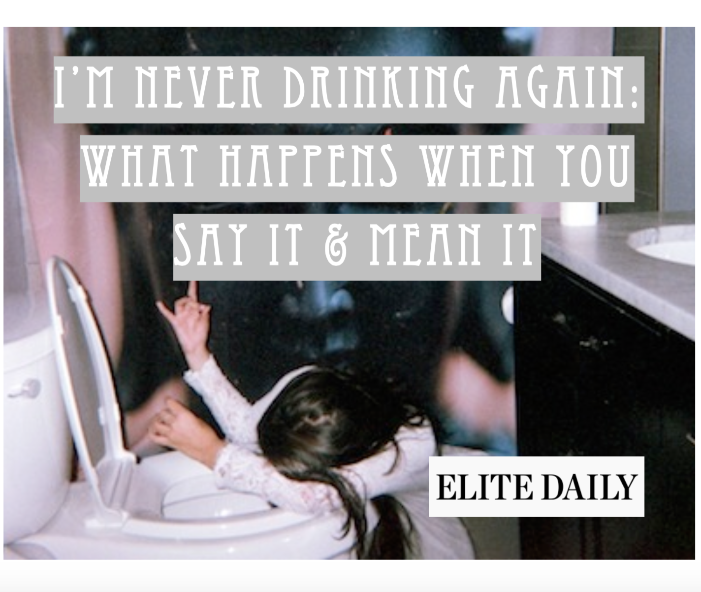 i'm never drinking again elite daily carly benson