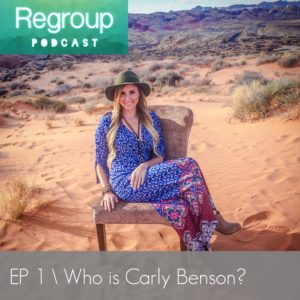 regroup podcast who is carly benson miracles are brewing