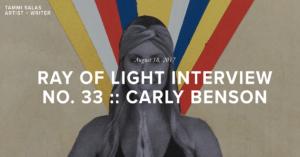 tammi salas ray of light interview carly benson