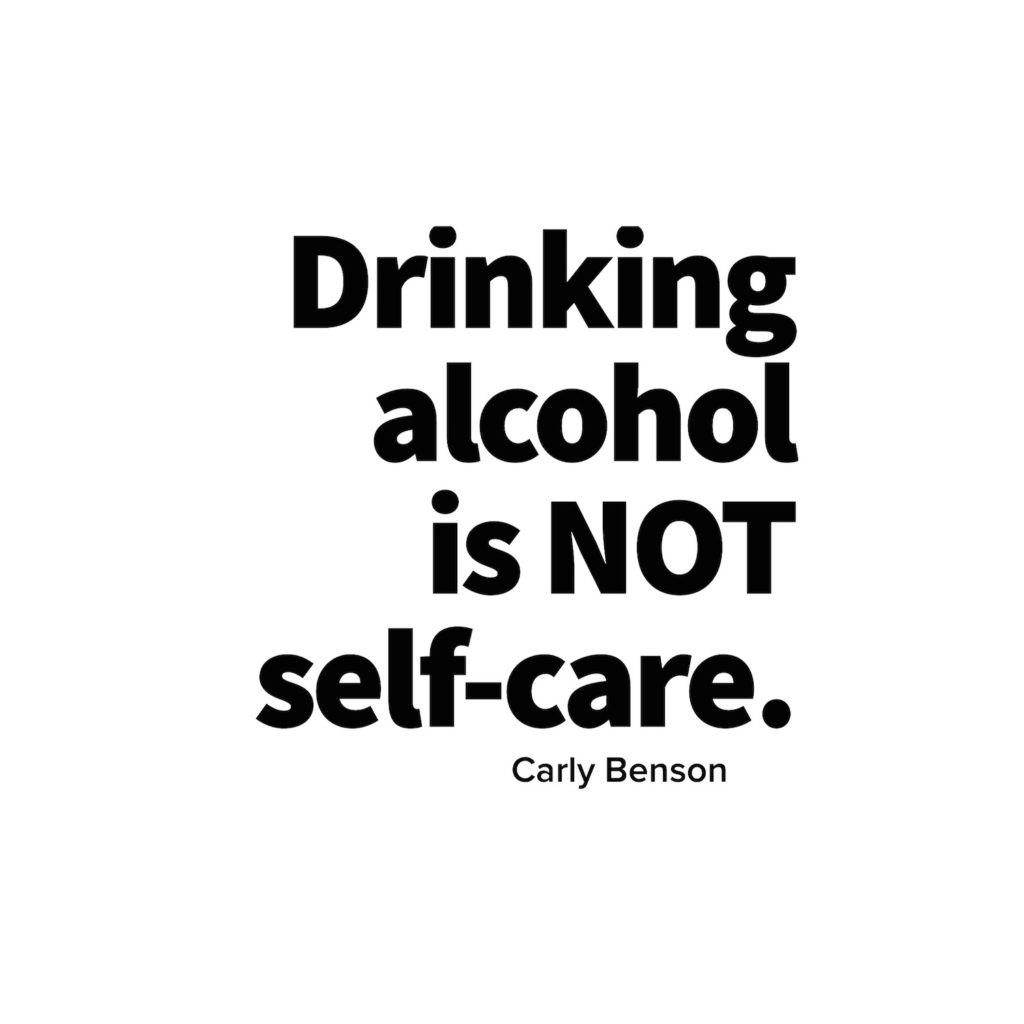 drinking alcohol is not self care carly benson miracles are brewing